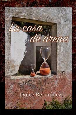 portada-libro-la-casa-de-arena-de-dulce-bermudez