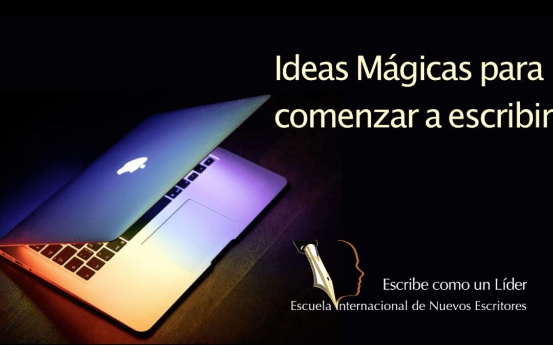 Curso Online «Ideas Mágicas para Comenzar a escribir…»