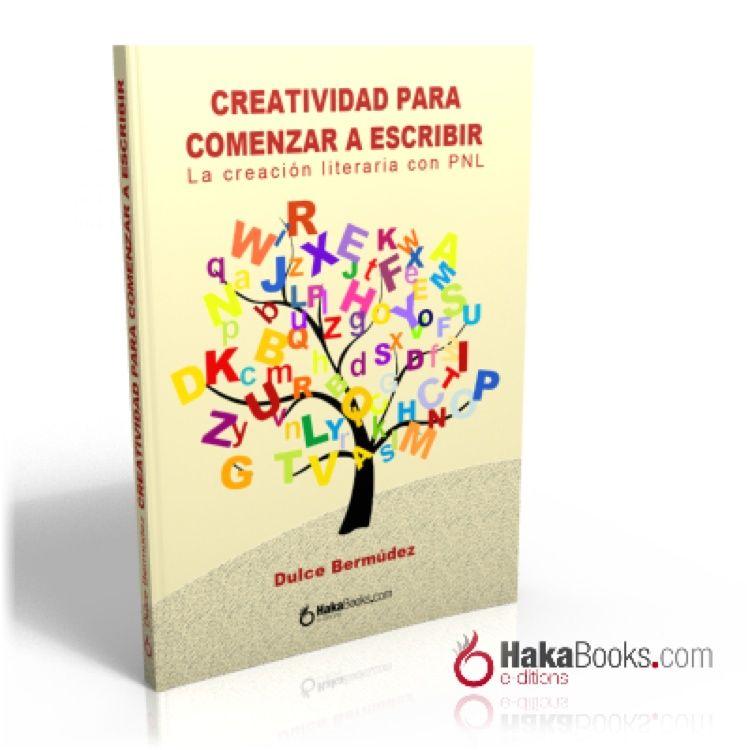 portada-3d-libro-creatividad-para-comenzar-a-escribir-de-dulce-bermudez-hakabooks-com