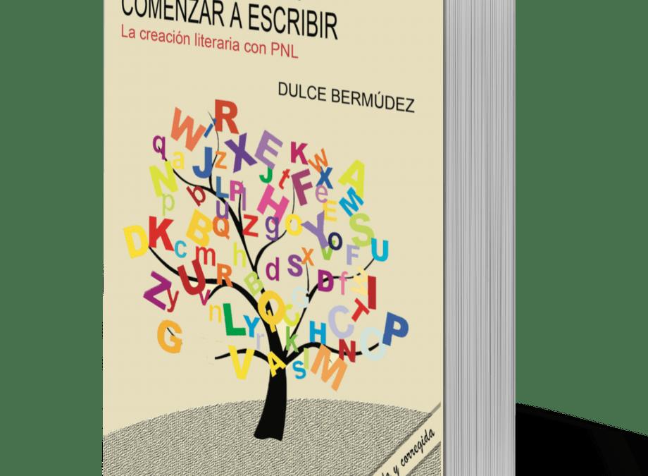 """Creatividad para """"Comenzar a Escribir"""", de Dulce Bermúdez"""