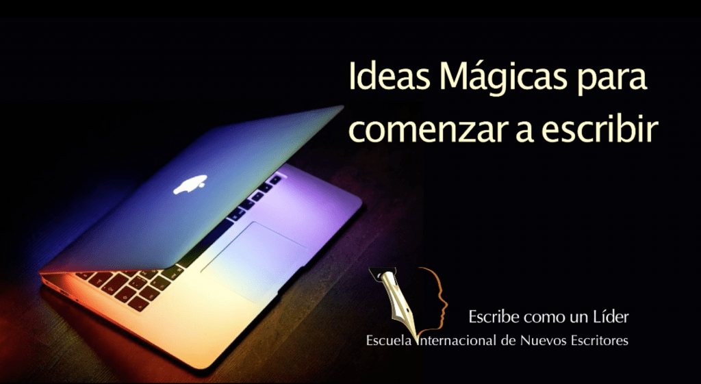 ordenador medio abierto con luz- interior sobre una base oscura con título ideas mágicas para comenzar a escribir
