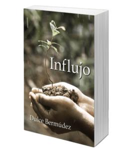 """Portada Libro """"Influjo"""" de Dulce Bermúdez, parte II de la saga de """"La Chamana"""" a la venta en #Amazon"""